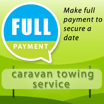 caravan towing service pay in full