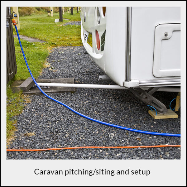 Caravan Pitching Siting and Setup